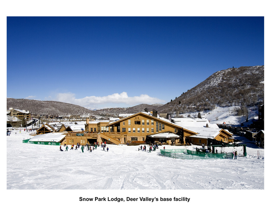 Snow Park Lodge, Deer Valley's base facility