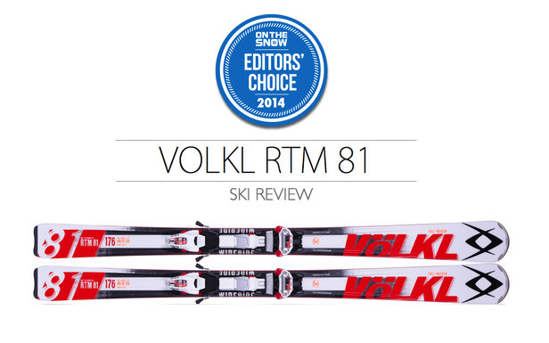 2014 Men Frontside Editor Choice Ski: Völkl RTM 81