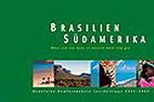 Brasilien - Südamerika 2003/2004 - ©katalog-aktuell.de