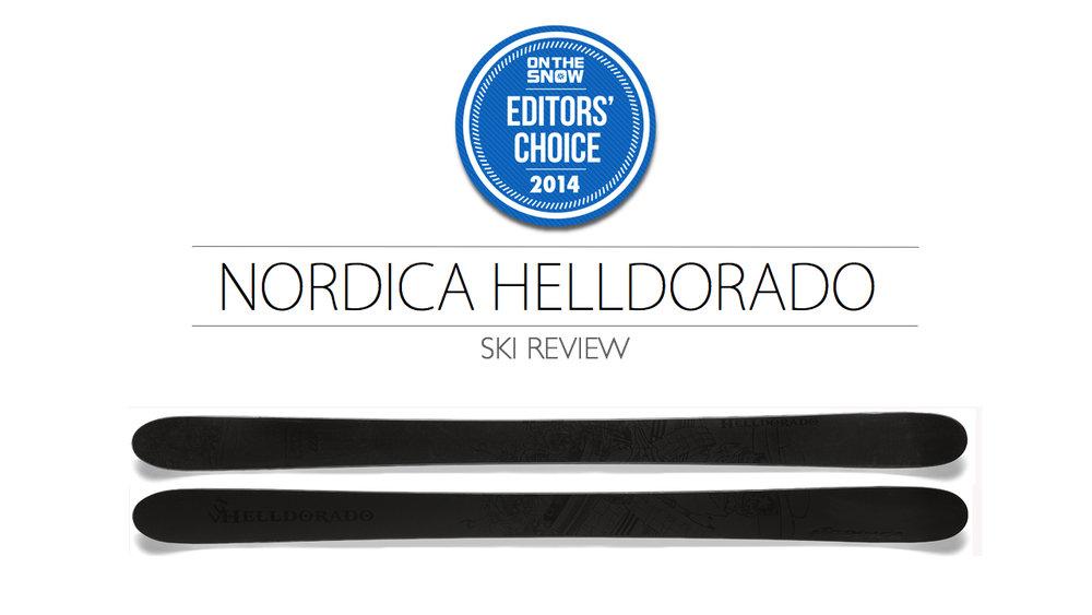 2014 Men Powder Editor Choice Ski: Nordica Helldorado