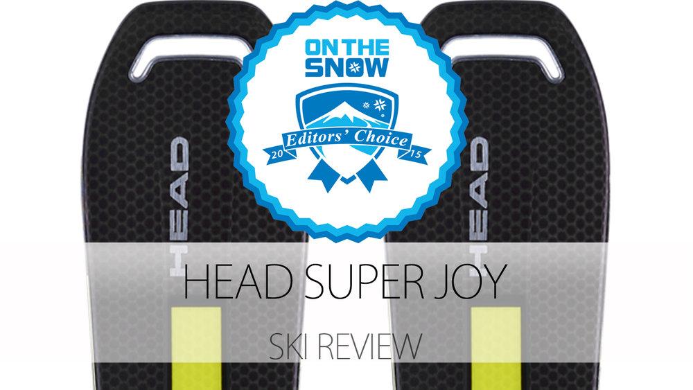 Head Super JOY, a 2015 Editors' Choice Women's Frontside Ski - © Head