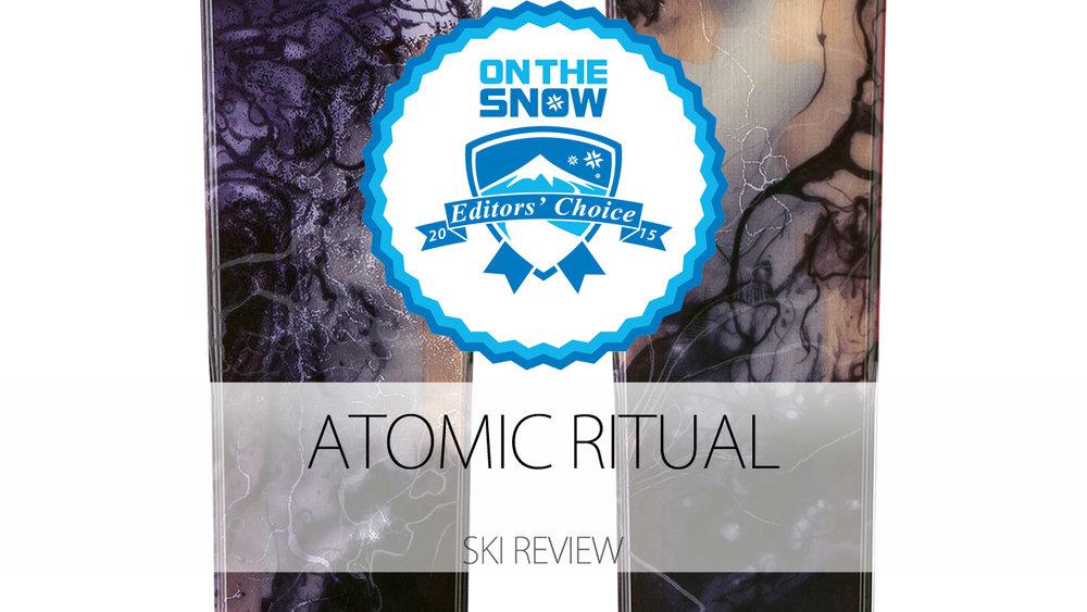 Atomic Ritual, a 2015 Editors' Choice Men's All-Mountain Back Ski. - © Atomic