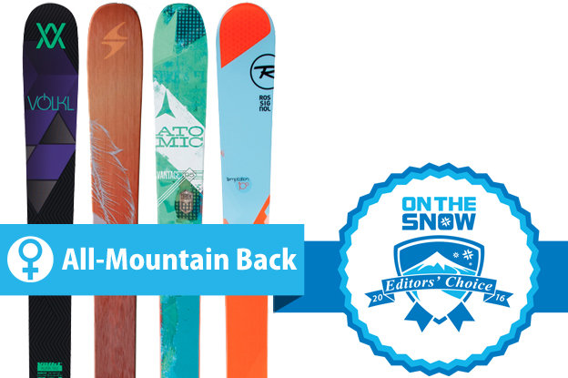 Women's All-Mountain Back Editors' Choice skis for 2015/2016