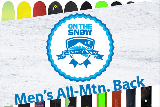 Men's 16/17 Editors' Choice All-Mountain Back skis.