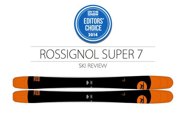 2014 Men Powder Editor Choice Ski: Rossignol Super 7