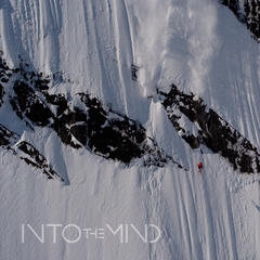 Into the Mind: The most anticipated film of the freeskiing world - ©Sherpa Cinema / Into the mind